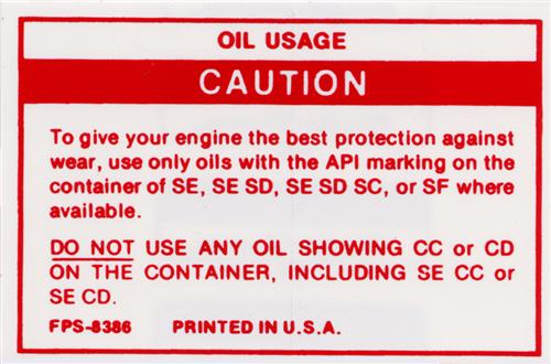 Mustang Oil Usage Caution Decal (82-89)